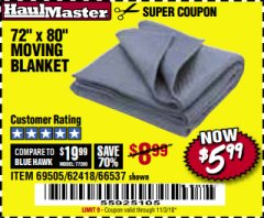"Harbor Freight Coupon 72"" X 80"" MOVING BLANKET Lot No. 66537/69505/62418 Expired: 11/3/18 - $5.99"