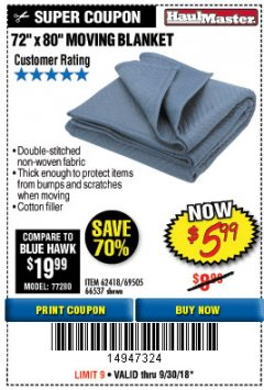 "Harbor Freight Coupon 72"" X 80"" MOVING BLANKET Lot No. 66537/69505/62418 Expired: 9/30/18 - $5.99"