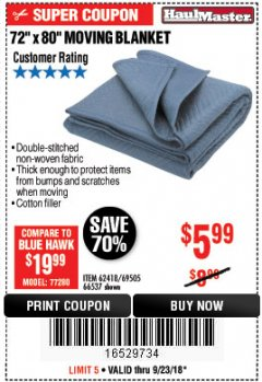 "Harbor Freight Coupon 72"" X 80"" MOVING BLANKET Lot No. 66537/69505/62418 Expired: 9/23/18 - $5.99"