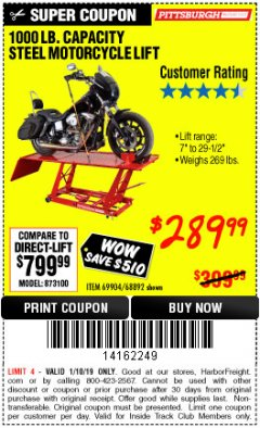 Harbor Freight ITC Coupon 1000 LB. CAPACITY MOTORCYCLE LIFT Lot No. 69904/68892 Expired: 1/10/19 - $289.99