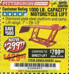 Harbor Freight Coupon 1000 LB. CAPACITY MOTORCYCLE LIFT Lot No. 69904/68892 Expired: 5/22/18 - $299.99