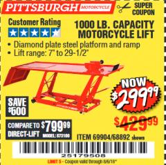 Harbor Freight Coupon 1000 LB. CAPACITY MOTORCYCLE LIFT Lot No. 69904/68892 Expired: 8/6/18 - $299.99