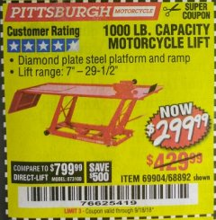 Harbor Freight Coupon 1000 LB. CAPACITY MOTORCYCLE LIFT Lot No. 69904/68892 Expired: 9/18/18 - $299.99