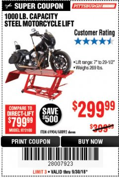 Harbor Freight Coupon 1000 LB. CAPACITY MOTORCYCLE LIFT Lot No. 69904/68892 Expired: 9/30/18 - $299.99