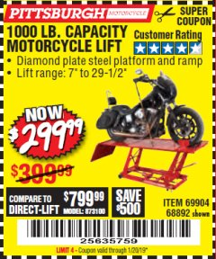 Harbor Freight Coupon 1000 LB. CAPACITY MOTORCYCLE LIFT Lot No. 69904/68892 Expired: 1/20/19 - $299.99