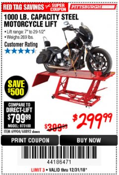 Harbor Freight Coupon 1000 LB. CAPACITY MOTORCYCLE LIFT Lot No. 69904/68892 Expired: 12/31/18 - $299.99