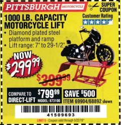 Harbor Freight Coupon 1000 LB. CAPACITY MOTORCYCLE LIFT Lot No. 69904/68892 Expired: 5/22/19 - $299.99