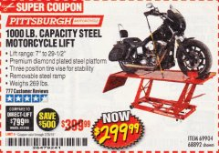 Harbor Freight Coupon 1000 LB. CAPACITY MOTORCYCLE LIFT Lot No. 69904/68892 Expired: 2/28/19 - $299.99