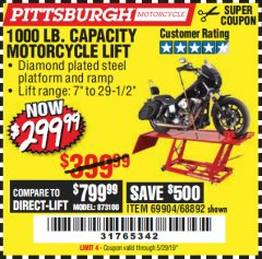 Harbor Freight Coupon 1000 LB. CAPACITY MOTORCYCLE LIFT Lot No. 69904/68892 Expired: 5/29/19 - $299.99
