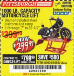 Harbor Freight Coupon 1000 LB. CAPACITY MOTORCYCLE LIFT Lot No. 69904/68892 Expired: 6/5/19 - $299.99