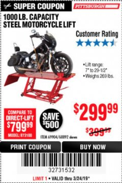 Harbor Freight Coupon 1000 LB. CAPACITY MOTORCYCLE LIFT Lot No. 69904/68892 Expired: 3/24/19 - $299.99