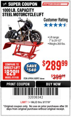 Harbor Freight Coupon 1000 LB. CAPACITY MOTORCYCLE LIFT Lot No. 69904/68892 Expired: 3/17/19 - $289.99