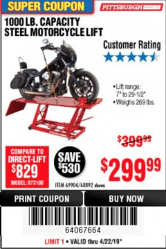 Harbor Freight Coupon 1000 LB. CAPACITY MOTORCYCLE LIFT Lot No. 69904/68892 Expired: 4/22/19 - $299.99