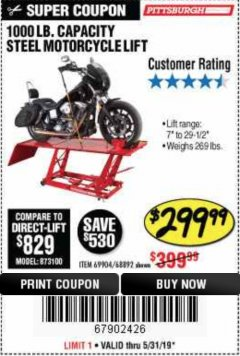 Harbor Freight Coupon 1000 LB. CAPACITY MOTORCYCLE LIFT Lot No. 69904/68892 Expired: 5/31/19 - $299.99