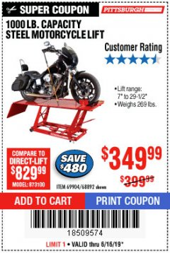 Harbor Freight Coupon 1000 LB. CAPACITY MOTORCYCLE LIFT Lot No. 69904/68892 Expired: 6/16/19 - $349.99