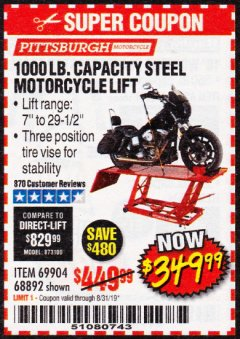 Harbor Freight Coupon 1000 LB. CAPACITY MOTORCYCLE LIFT Lot No. 69904/68892 Expired: 8/31/19 - $349.99