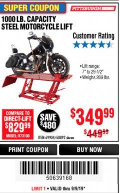 Harbor Freight Coupon 1000 LB. CAPACITY MOTORCYCLE LIFT Lot No. 69904/68892 Expired: 9/9/19 - $349.99