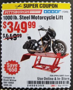 Harbor Freight Coupon 1000 LB. CAPACITY MOTORCYCLE LIFT Lot No. 69904/68892 Expired: 3/17/21 - $349.99
