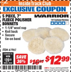 "Harbor Freight ITC Coupon 5 PIECE 7"" FLEECE POLISHER BONNETS Lot No. 61961/93591 Expired: 6/30/20 - $12.99"