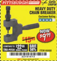 Harbor Freight Coupon HEAVY DUTY CHAIN BREAKER Lot No. 66488 Expired: 6/5/19 - $9.99