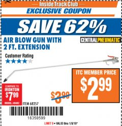 Harbor Freight ITC Coupon AIR BLOW GUN WITH 2 FT. EXTENSION Lot No. 68257 Expired: 1/9/19 - $2.99