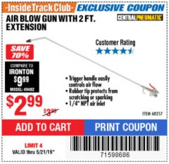 Harbor Freight ITC Coupon AIR BLOW GUN WITH 2 FT. EXTENSION Lot No. 68257 Expired: 5/21/19 - $2.99