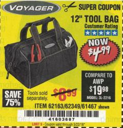 "Harbor Freight Coupon 12"" TOOL BAG Lot No. 61467/62163/62349 Expired: 5/22/18 - $4.99"