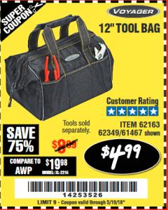 "Harbor Freight Coupon 12"" TOOL BAG Lot No. 61467/62163/62349 Expired: 5/19/18 - $4.99"