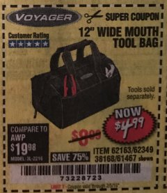 "Harbor Freight Coupon 12"" TOOL BAG Lot No. 61467/62163/62349 Expired: 2/5/19 - $4.99"