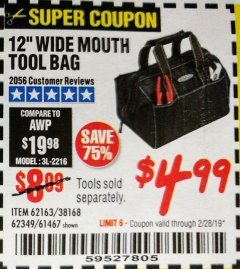 "Harbor Freight Coupon 12"" TOOL BAG Lot No. 61467/62163/62349 Expired: 2/28/19 - $4.99"