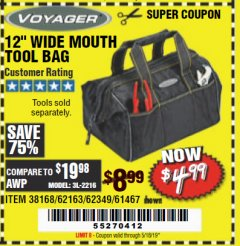 "Harbor Freight Coupon 12"" TOOL BAG Lot No. 61467/62163/62349 Expired: 5/18/19 - $4.99"