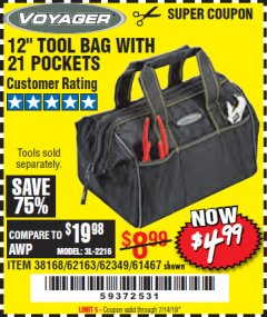 "Harbor Freight Coupon 12"" TOOL BAG Lot No. 61467/62163/62349 Expired: 7/14/19 - $4.99"