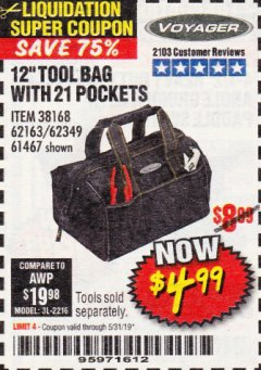 "Harbor Freight Coupon 12"" TOOL BAG Lot No. 61467/62163/62349 Expired: 5/31/19 - $4.99"