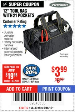 "Harbor Freight Coupon 12"" TOOL BAG Lot No. 61467/62163/62349 Expired: 6/16/19 - $3.99"
