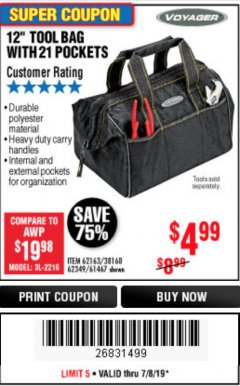 "Harbor Freight Coupon 12"" TOOL BAG Lot No. 61467/62163/62349 Expired: 7/7/19 - $4.99"