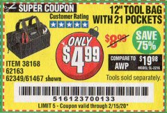 "Harbor Freight Coupon 12"" TOOL BAG Lot No. 61467/62163/62349 Expired: 1/25/20 - $4.99"