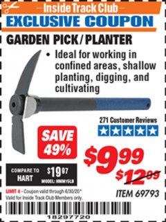 Harbor Freight ITC Coupon GARDEN PICK/PLANTER Lot No. 69793 Dates Valid: 12/31/69 - 6/30/20 - $9.99