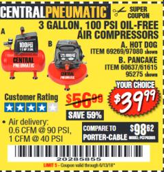 Harbor Freight Coupon 3 GALLON 100 PSI OILLESS HOT DOG STYLE AIR COMPRESSOR Lot No. 97080/69269 Expired: 6/13/18 - $39.99