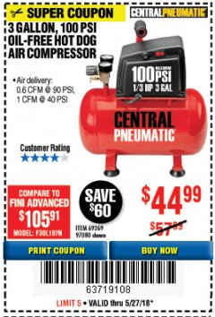 Harbor Freight Coupon 3 GALLON 100 PSI OILLESS HOT DOG STYLE AIR COMPRESSOR Lot No. 97080/69269 Expired: 5/27/18 - $44.99