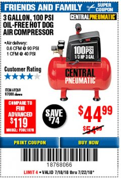 Harbor Freight Coupon 3 GALLON 100 PSI OILLESS HOT DOG STYLE AIR COMPRESSOR Lot No. 97080/69269 Expired: 7/22/18 - $44.99