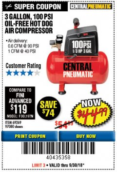 Harbor Freight Coupon 3 GALLON 100 PSI OILLESS HOT DOG STYLE AIR COMPRESSOR Lot No. 97080/69269 Expired: 9/30/18 - $44.99