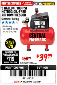 Harbor Freight Coupon 3 GALLON 100 PSI OILLESS HOT DOG STYLE AIR COMPRESSOR Lot No. 97080/69269 Expired: 12/31/18 - $39.99