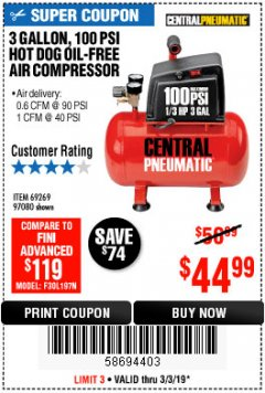 Harbor Freight Coupon 3 GALLON 100 PSI OILLESS HOT DOG STYLE AIR COMPRESSOR Lot No. 97080/69269 Expired: 3/3/19 - $44.99