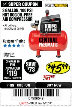 Harbor Freight Coupon 3 GALLON 100 PSI OILLESS HOT DOG STYLE AIR COMPRESSOR Lot No. 97080/69269 Expired: 5/31/19 - $45.99