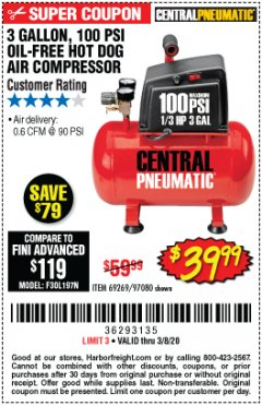 Harbor Freight Coupon 3 GALLON 100 PSI OILLESS HOT DOG STYLE AIR COMPRESSOR Lot No. 97080/69269 Expired: 3/8/20 - $39.99