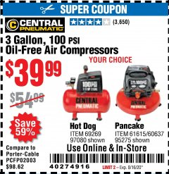 Harbor Freight Coupon 3 GALLON 100 PSI OILLESS HOT DOG STYLE AIR COMPRESSOR Lot No. 97080/69269 Valid: 6/14/20 - 8/16/20 - $39.99