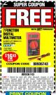 Harbor Freight FREE Coupon 7 FUNCTION DIGITAL MULTIMETER Lot No. 30756 Expired: 8/7/16 - FWP