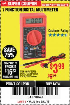 Harbor Freight Coupon 7 FUNCTION DIGITAL MULTIMETER Lot No. 30756 Expired: 5/12/19 - $3.99