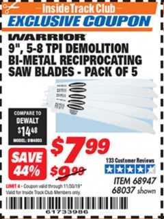 "Harbor Freight ITC Coupon 5 PIECE, 9"" 5-8 TPI DEMOLITION BI-METAL RECIPROCATING SAW BLADES Lot No. 68037/68947 Expired: 11/30/19 - $7.99"