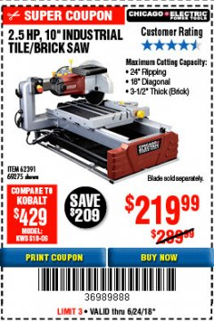 "Harbor Freight Coupon 2.5 HP, 10"" TILE/BRICK SAW Lot No. 69275/62391/95385 Expired: 6/24/18 - $219.99"